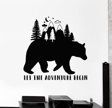 Vinyl Wall Decal Bear Inspiring Words Let The Adventure Begin Forest S Wallstickers4you