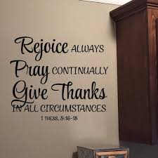 1 Thessalonians 5 16 18 Vinyl Wall Decal 1 Give Thanks In All Circumstances Bible Verse Wall Quote Scripture Wall Art 1th5v16 0001