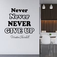 Vwaq Never Never Never Give Up Wall Decal Winston Churchill Vinyl Wall Art Decals Quotes Inspirational Walmart Com Walmart Com
