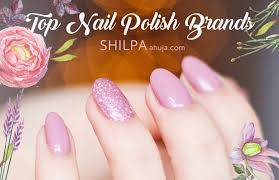 top nail polish brands in india to add