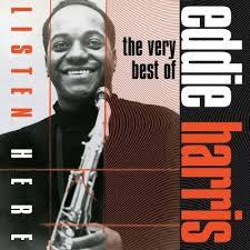 Listen Here: The Very Best Of Eddie Harris : Eddie Harris ...