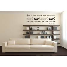 God Is Our Refuge And Strength An Ever Present Help In Trouble Psalm 46 1 Wall Decal Wall Sticker Christian Quotes And Sayings W5180 Lilac 47n X 13in Walmart Com Walmart Com