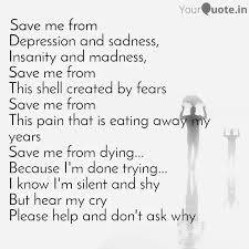 depression and sadness i quotes writings by sad poems