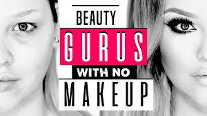 20 you beauty gurus with no makeup