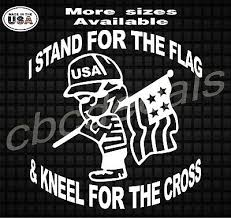 I Stand For The Flag And Kneel For The Cross Christian Vinyl Decal Sticker Ebay