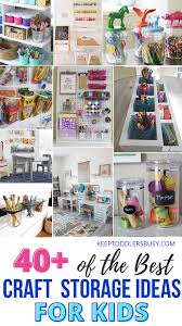 40 Of The Best Craft Storage Ideas For Kids