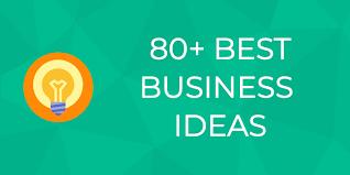82 best business ideas for newbie