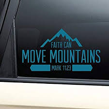 Amazon Com Nashville Decals Faith Can Move Mountains Christian Vinyl Decal Laptop Car Truck Bumper Window Sticker Teal Automotive