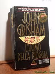 L'uomo della pioggia: John Grisham, I Miti: 9788804417507: Amazon ...