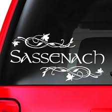 Amazon Com Window Car Decal Sassenach Sassenach Vinyl Decal Outlander Inspired Gifts Fancy Have A Nice Day Funny 12 W X 6 H Kitchen Dining