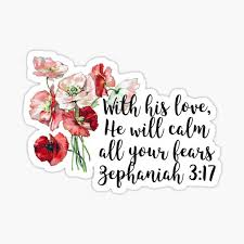 Zephaniah 3 17 Sticker By Baileyvannatta Redbubble