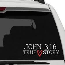 John 3 16 True Story Vinyl Decal Sticker Car Window Decal Etsy