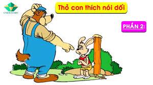 Bài 4: Thỏ con thích nói dối - Bé tập đọc truyện P2 - YouTube