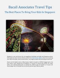 Bacall Associates Travel Tips: The Best Places To Bring Your Kids In  Singapore by Myra Myers - issuu