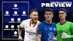 CHELSEA vs SEVILLA PREVIEW + PREDICTED XI // CHAMPIONS LEAGUE - YouTube