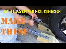 diy dual axle wheel chocks you