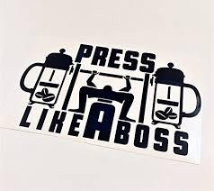 Mrcipress It Like A Boss Lift Black French Press Vinyl Art Vinyl Decal Dailymail