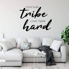 Find Your Tribe Love Vinyl Decor Wall Decal Customvinyldecor Com