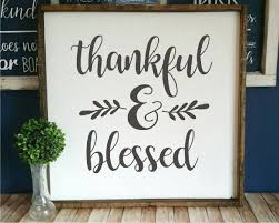 Diy Farmhouse Style Sign With Vinyl Stencil Or Vinyl Decal Your Choice Thankful Blessed Thankful And Blessed Fall Wood Signs Farmhouse Style Sign