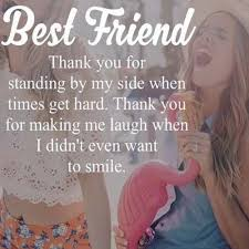 friendship quotes best friend thank you for standing by my side
