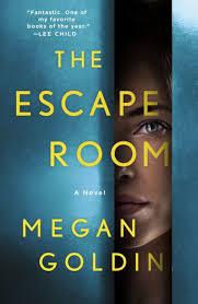 The Escape Room A Novel By Megan Goldin Paperback Barnes Noble
