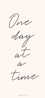 inspirational and motivational quotes one day at a time quotes