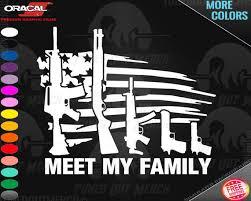 Meet My Family Flag Ar15 Shotgun Mp5 Desert Eagle 1911 Funny Etsy