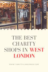 The Best Charity Shops in West London - thrifty londoner