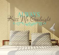Always Kiss Me Goodnight Iv Wall Decals Trading Phrases