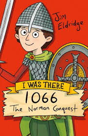 I Was There…: 1066 – The Norman Conquest - Scholastic Shop