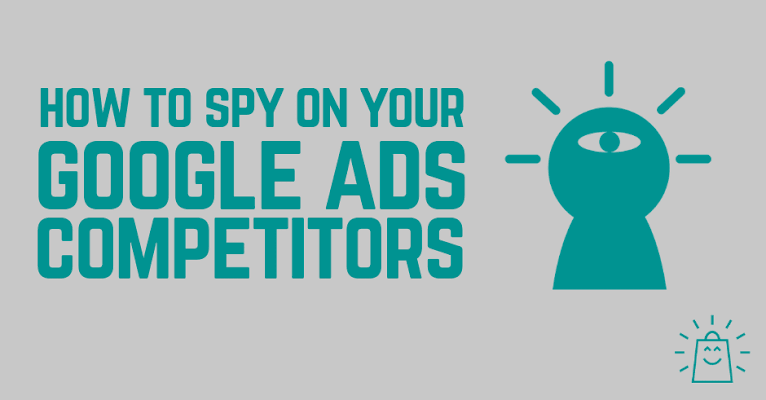 How to do Google Ads competitor research?