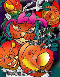 Five Little Pumpkins Sitting On A Fence By David Blanchard