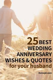 best wedding anniversary wishes quotes for your amazing husband