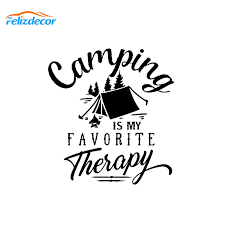 Camping Is My Favorite Therapy Quotes Sticker Vinyl Funny Car Stickers Trees Outdoors Nature Car Decals Car Styling Decor L419 Car Stickers Aliexpress