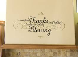 Accept Our Thanks Kind Father For This And All Thy Blessing Decal Wisedecor Wall Lettering
