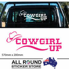 Large Cowgirl Up Sticker For Ute 4wd Car Decal Girly Girl Ebay