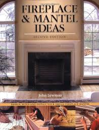 fireplace mantel ideas 2nd edition
