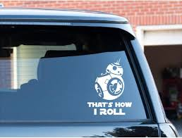 Bb8 That S How I Roll Vinyl Decal Great Gift You Etsy Vinyl Decals Star Wars Decal Custom Vinyl Decal