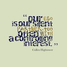 cullen hightower quote about ego