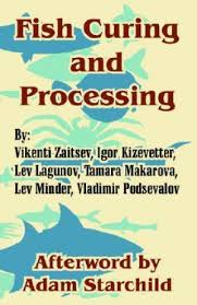 Fish Curing and Processing - Vikenti Zaitsev, Adam Starchild ...