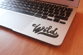 Wild Decal Laptop Decal Quote Decal Phrase Word Decal Etsy