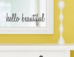 Hello Beautiful Vinyl Wall Decal Sticker Bathroom Mirror Inspirational Art Ebay