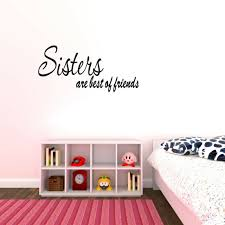 Sisters Are Best Of Friends Wall Decal Quote Sticker Art Lettering Decor Sign For Sale Online