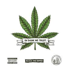 Dank We Trust Lyrics and Tracklist