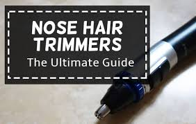 the best nose hair trimmer tested and