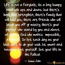 life is not a fairytale quotes writings by sama john