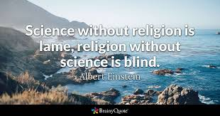 albert einstein science out religion is lame