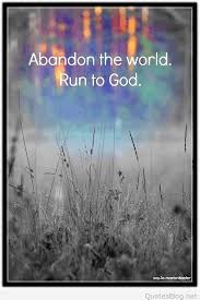 run to god saying