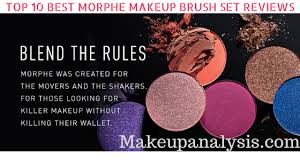 best morphe makeup brush set reviews