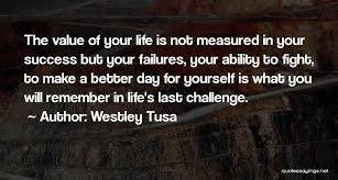Top 61 Quotes & Sayings About Success Is Not Measured